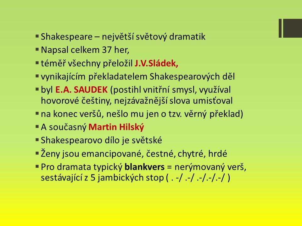 Shakespeare – největší světový dramatik