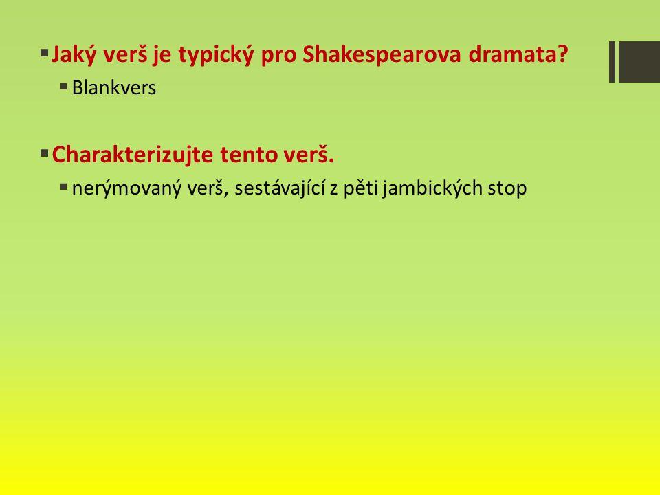 Jaký verš je typický pro Shakespearova dramata