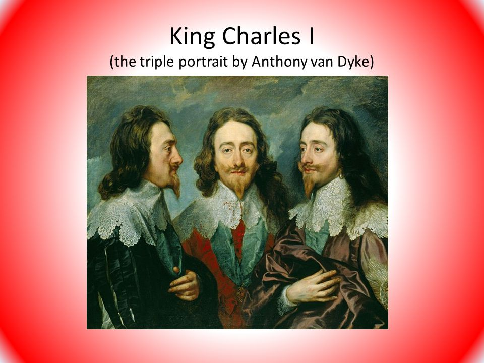 King Charles I (the triple portrait by Anthony van Dyke)