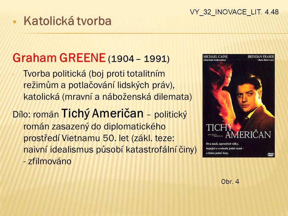 Katolická tvorba Graham GREENE (1904 – 1991)