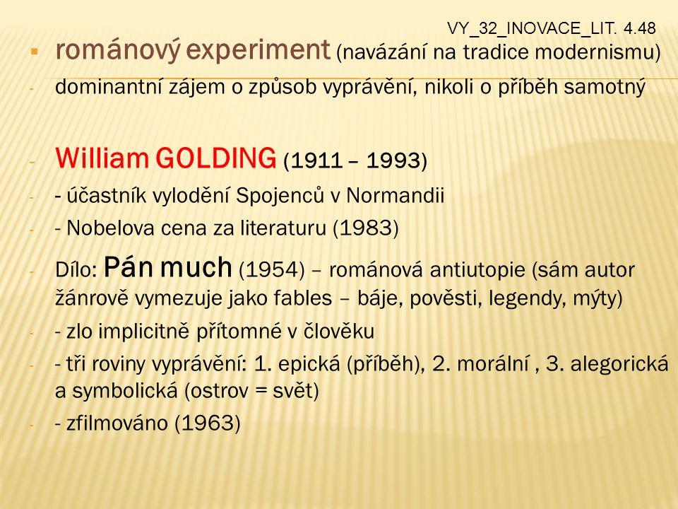 románový experiment (navázání na tradice modernismu)