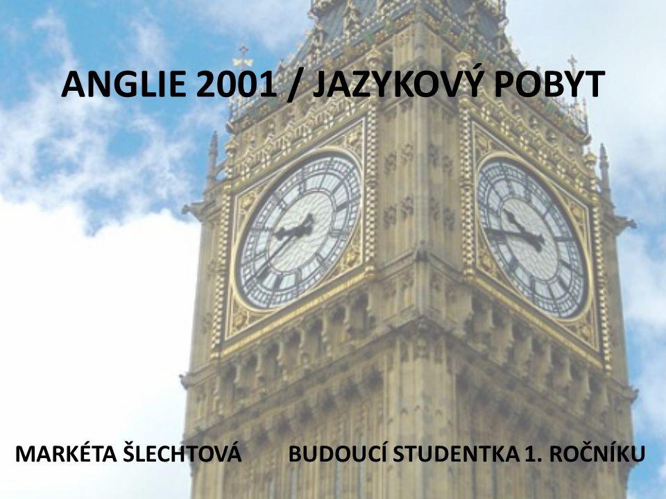 ANGLIE 2001 / JAZYKOVÝ POBYT