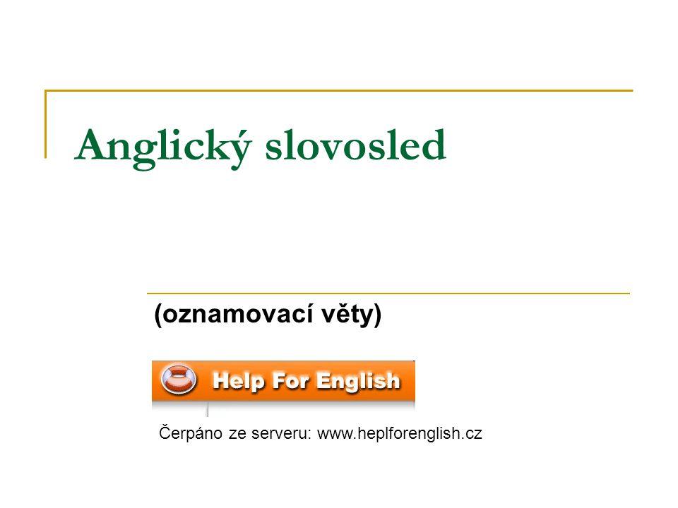 Anglický slovosled (oznamovací věty)