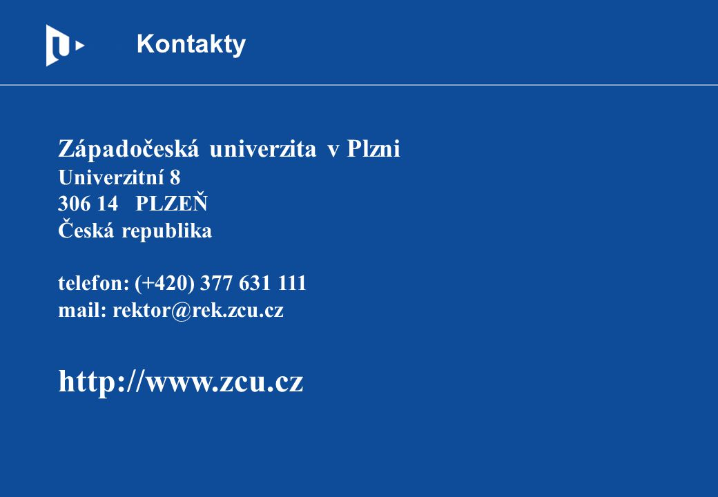 http://www.zcu.cz Kontakty Západočeská univerzita v Plzni
