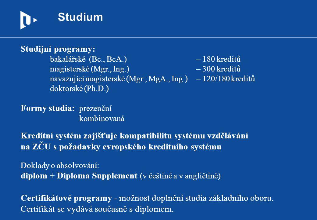 Studium Studijní programy: Formy studia: prezenční
