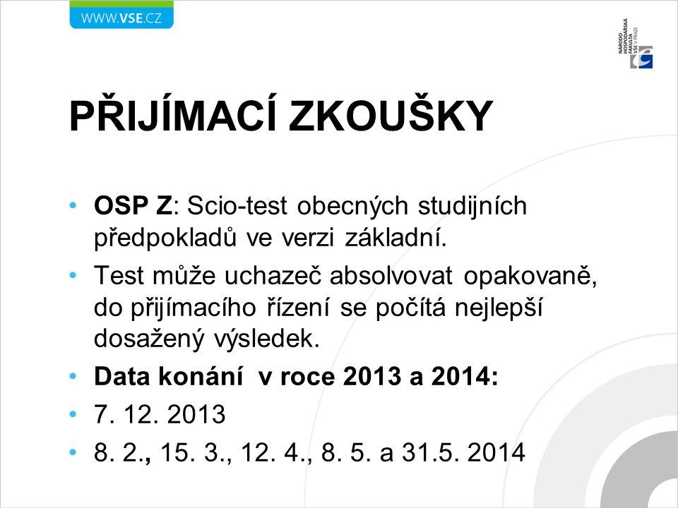 Přijímací zkoušky OSP Z: Scio-test obecných studijních předpokladů ve verzi základní.