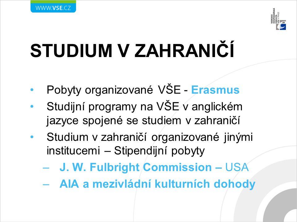 Studium v zahraničí Pobyty organizované VŠE - Erasmus