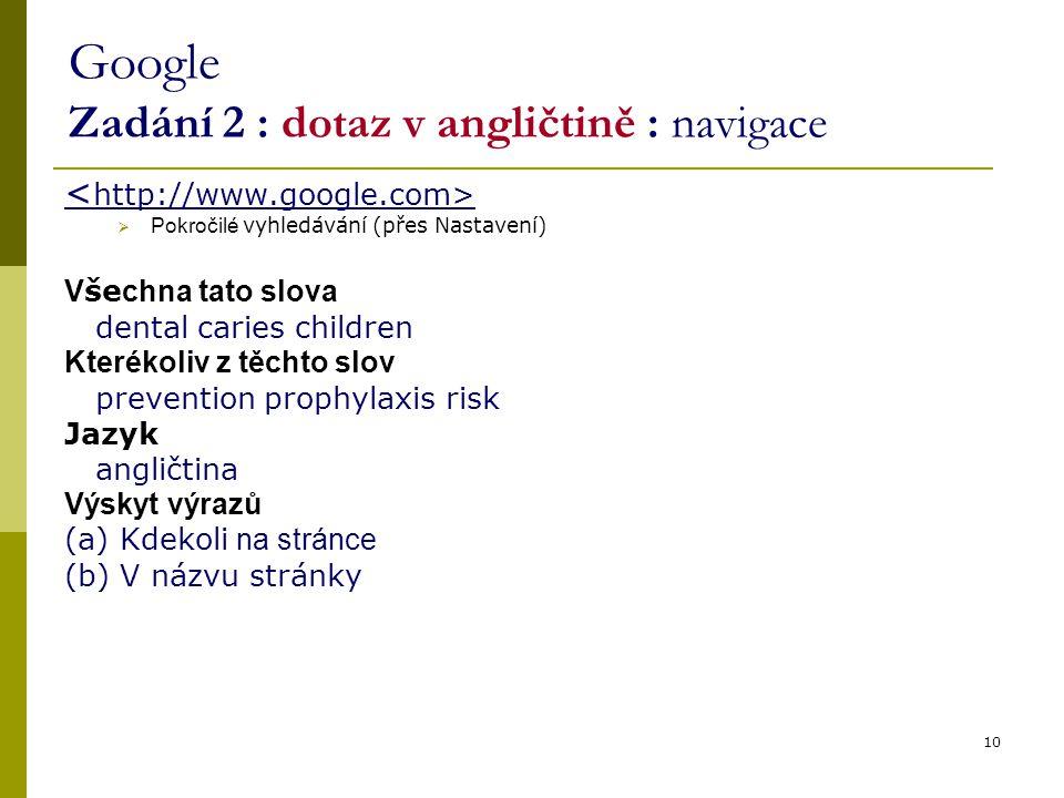 Google Zadání 2 : dotaz v angličtině : navigace