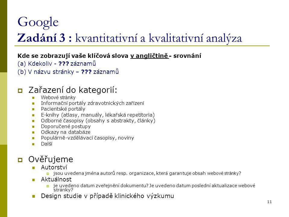 Google Zadání 3 : kvantitativní a kvalitativní analýza