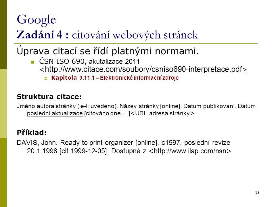 Google Zadání 4 : citování webových stránek