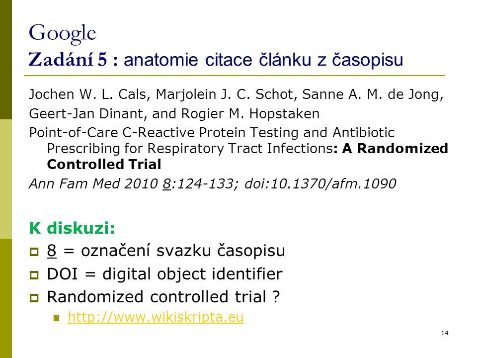 Google Zadání 5 : anatomie citace článku z časopisu