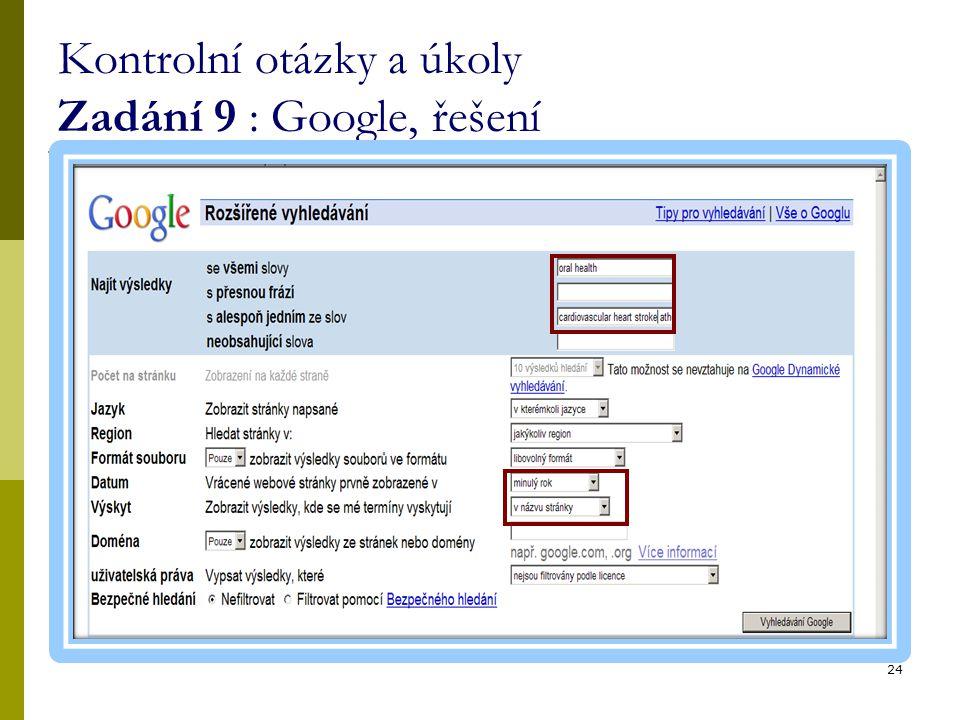 Kontrolní otázky a úkoly Zadání 9 : Google, řešení