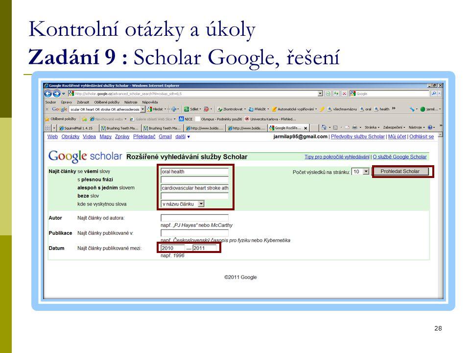 Kontrolní otázky a úkoly Zadání 9 : Scholar Google, řešení