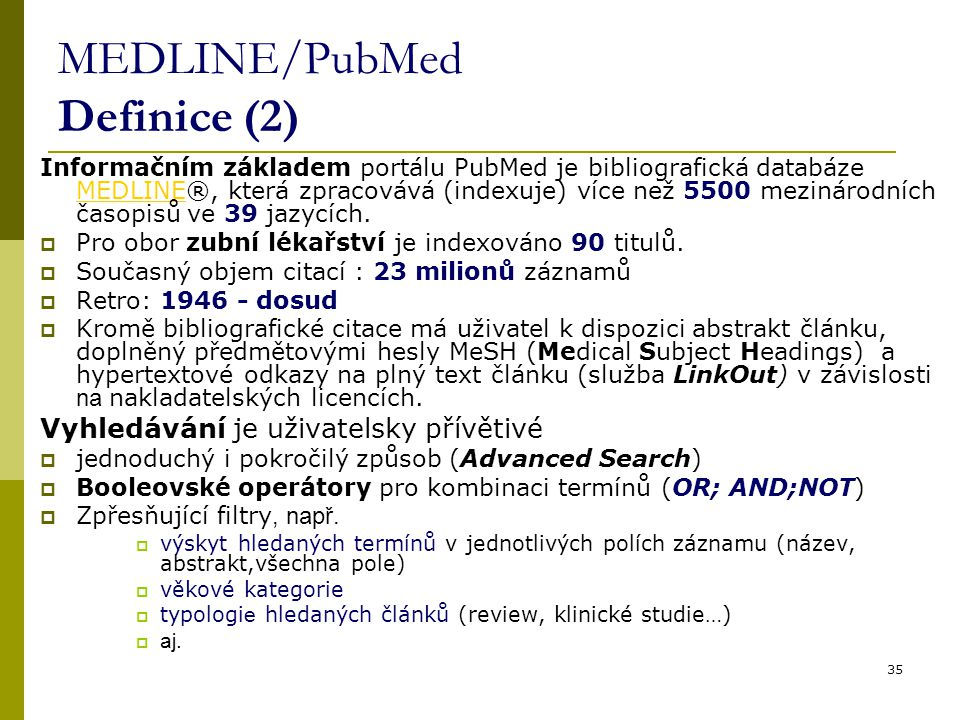 MEDLINE/PubMed Definice (2)