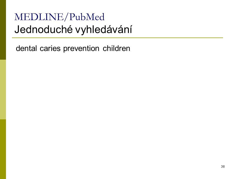 MEDLINE/PubMed Jednoduché vyhledávání