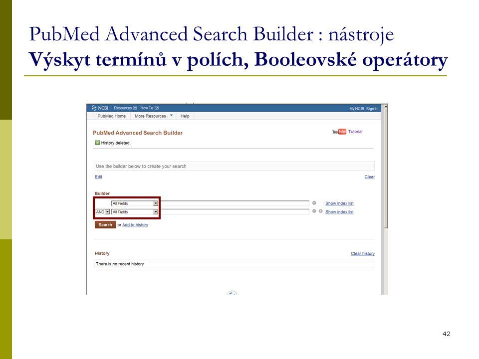 PubMed Advanced Search Builder : nástroje Výskyt termínů v polích, Booleovské operátory