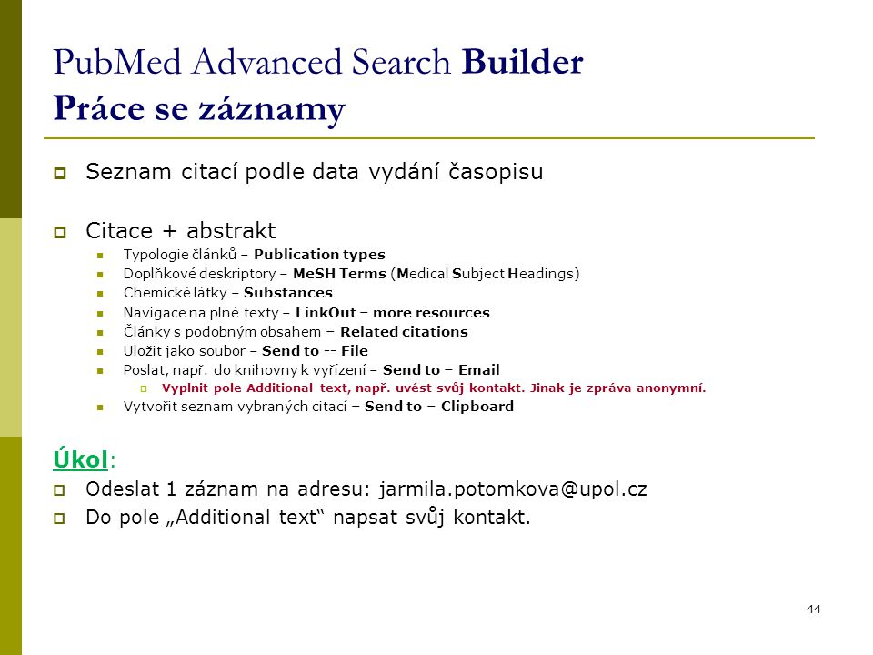 PubMed Advanced Search Builder Práce se záznamy