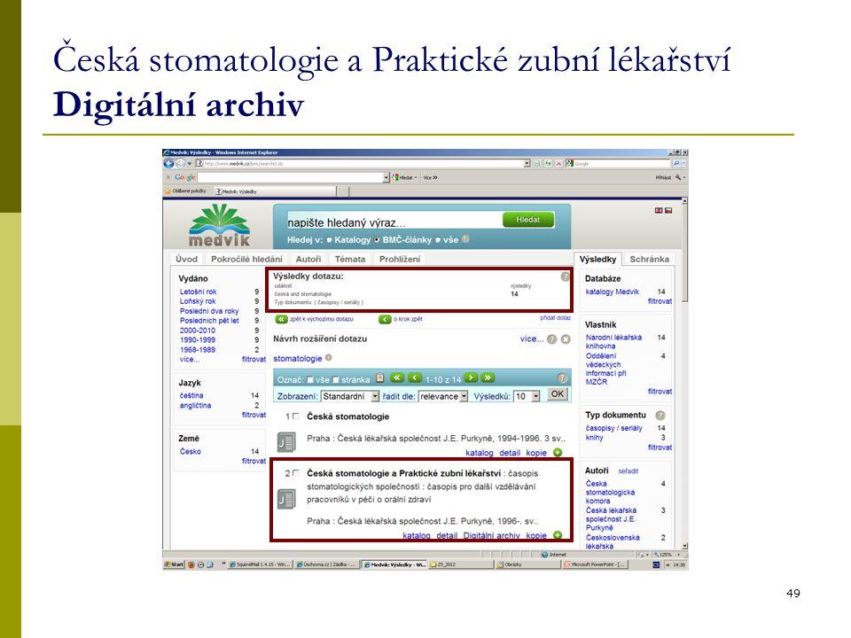 Česká stomatologie a Praktické zubní lékařství Digitální archiv