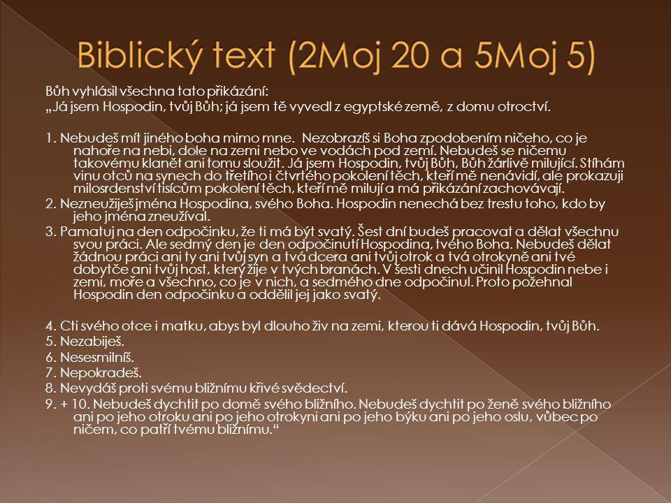 Biblický text (2Moj 20 a 5Moj 5)