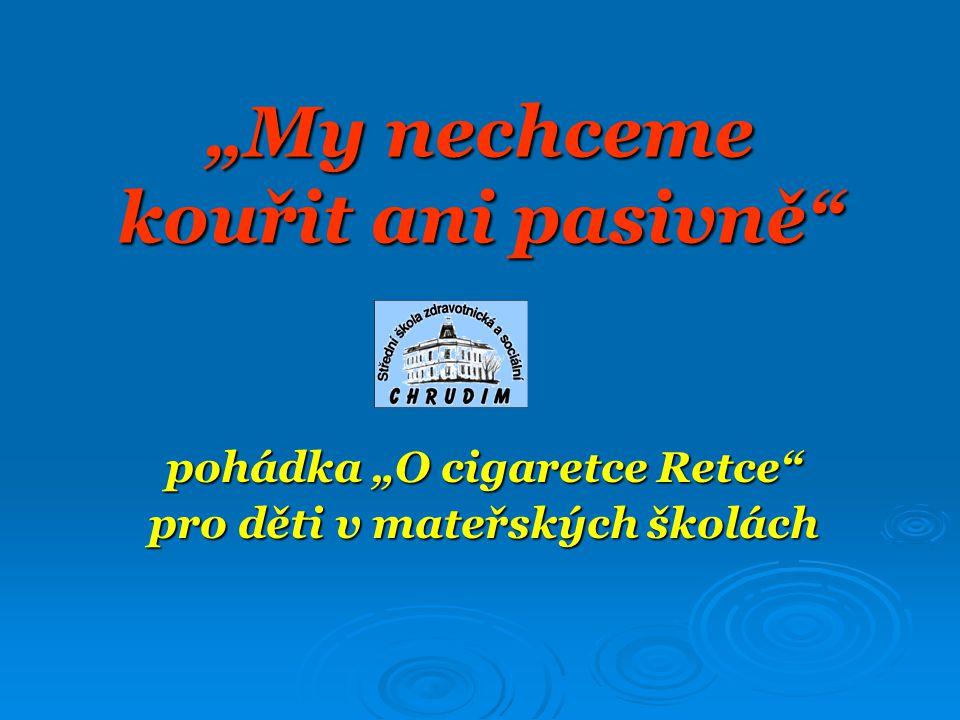 """""""My nechceme kouřit ani pasivně"""