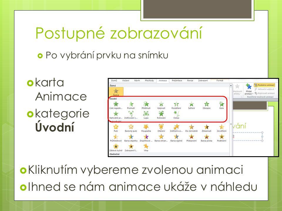 Postupné zobrazování karta Animace kategorie Úvodní