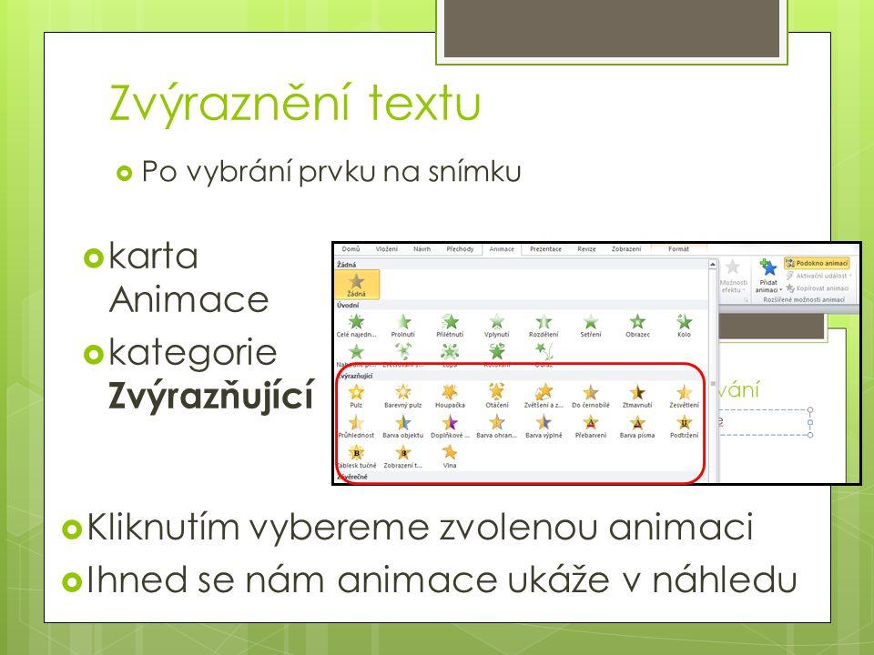 Zvýraznění textu karta Animace kategorie Zvýrazňující