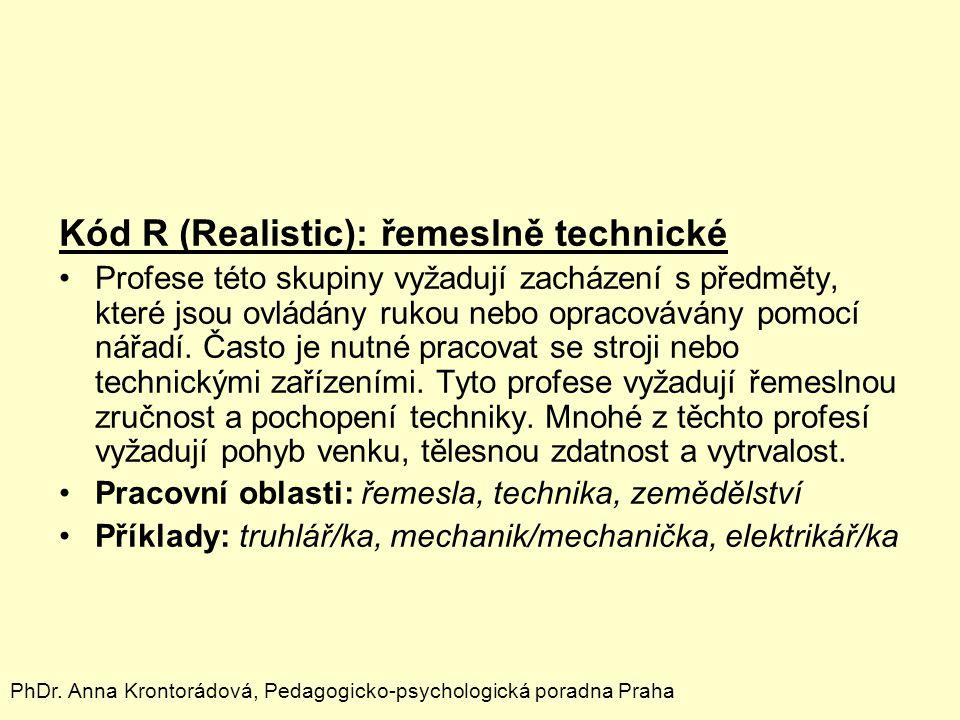 Kód R (Realistic): řemeslně technické