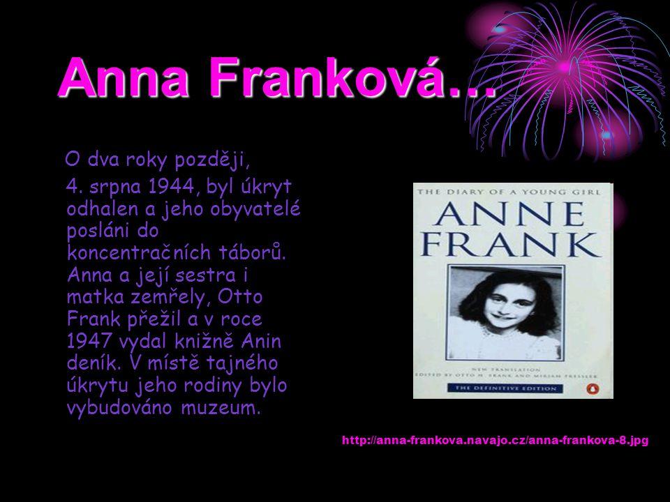 Anna Franková… O dva roky později,