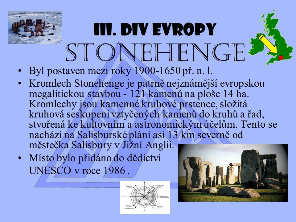 III. Div Evropy Stonehenge