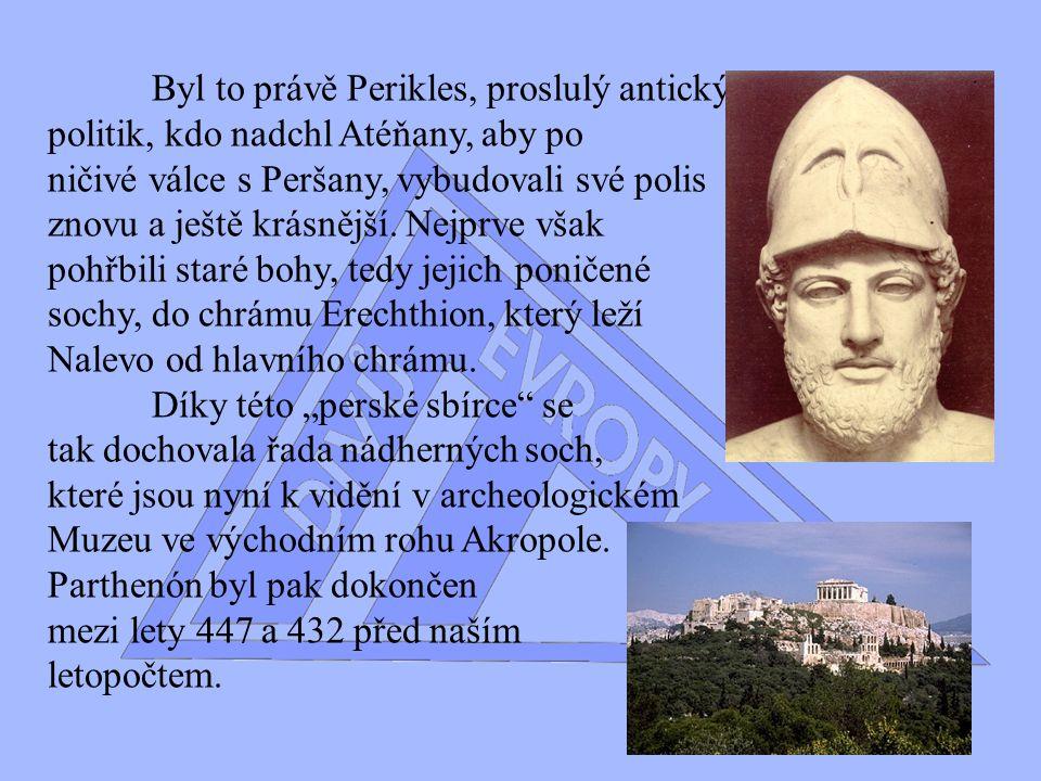 Byl to právě Perikles, proslulý antický