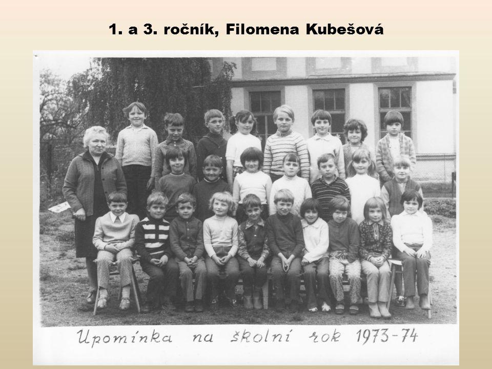 1. a 3. ročník, Filomena Kubešová