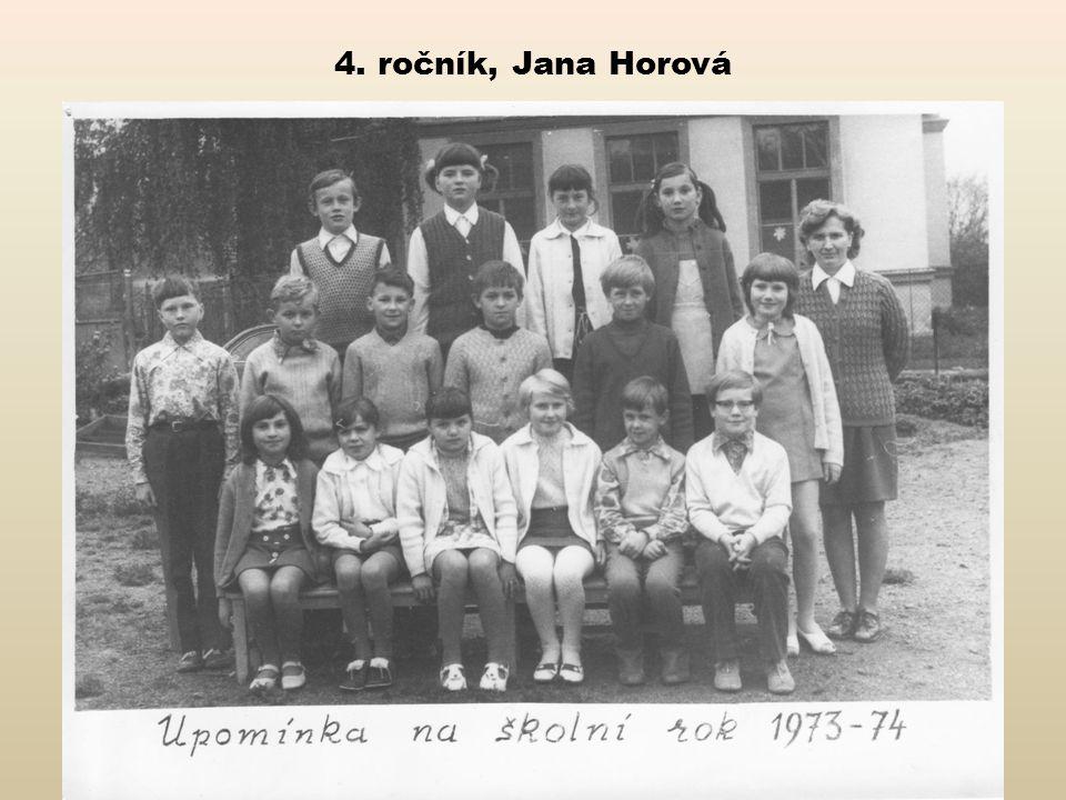 4. ročník, Jana Horová