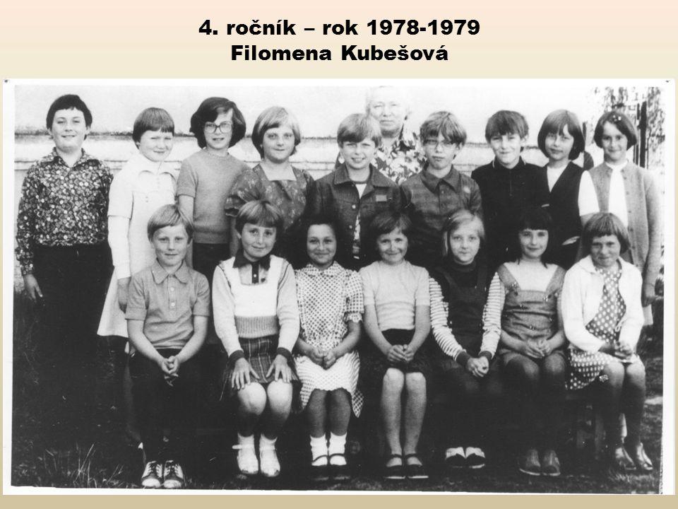 4. ročník – rok 1978-1979 Filomena Kubešová