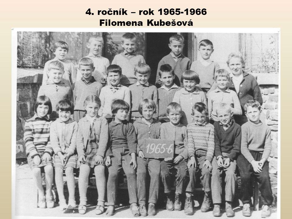 4. ročník – rok 1965-1966 Filomena Kubešová