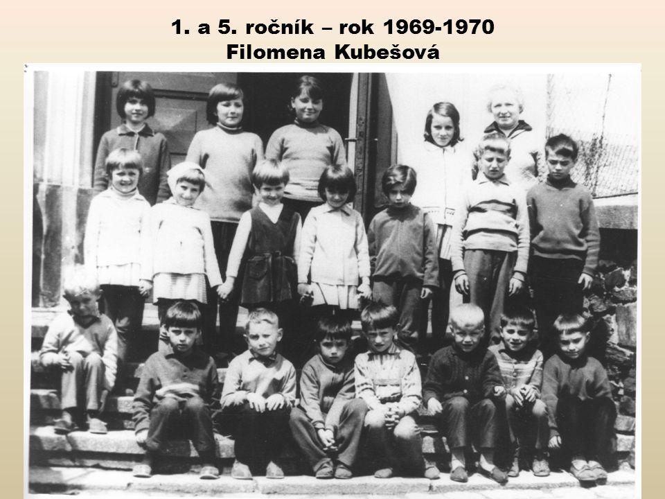1. a 5. ročník – rok 1969-1970 Filomena Kubešová