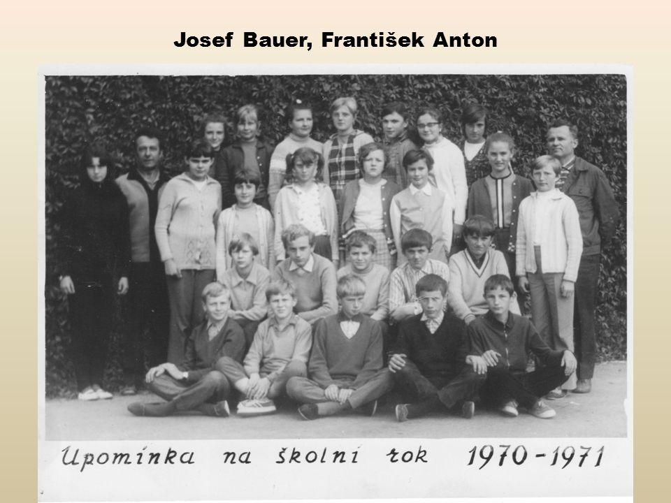 Josef Bauer, František Anton