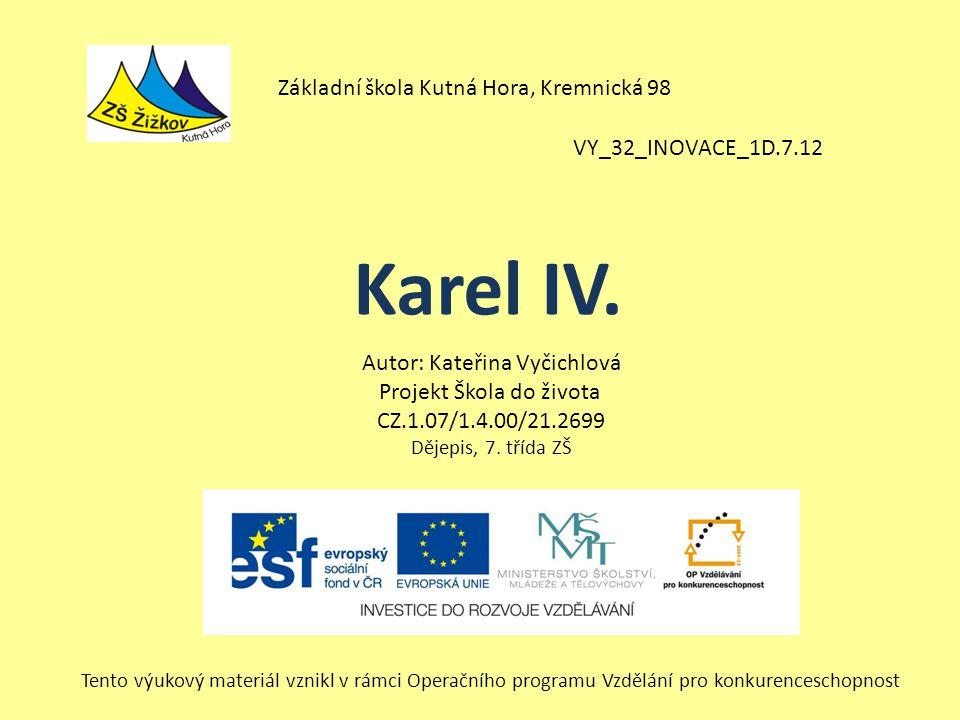 Karel IV. Základní škola Kutná Hora, Kremnická 98
