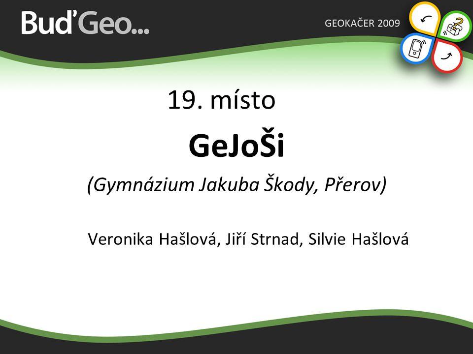 GeJoŠi 19. místo (Gymnázium Jakuba Škody, Přerov)