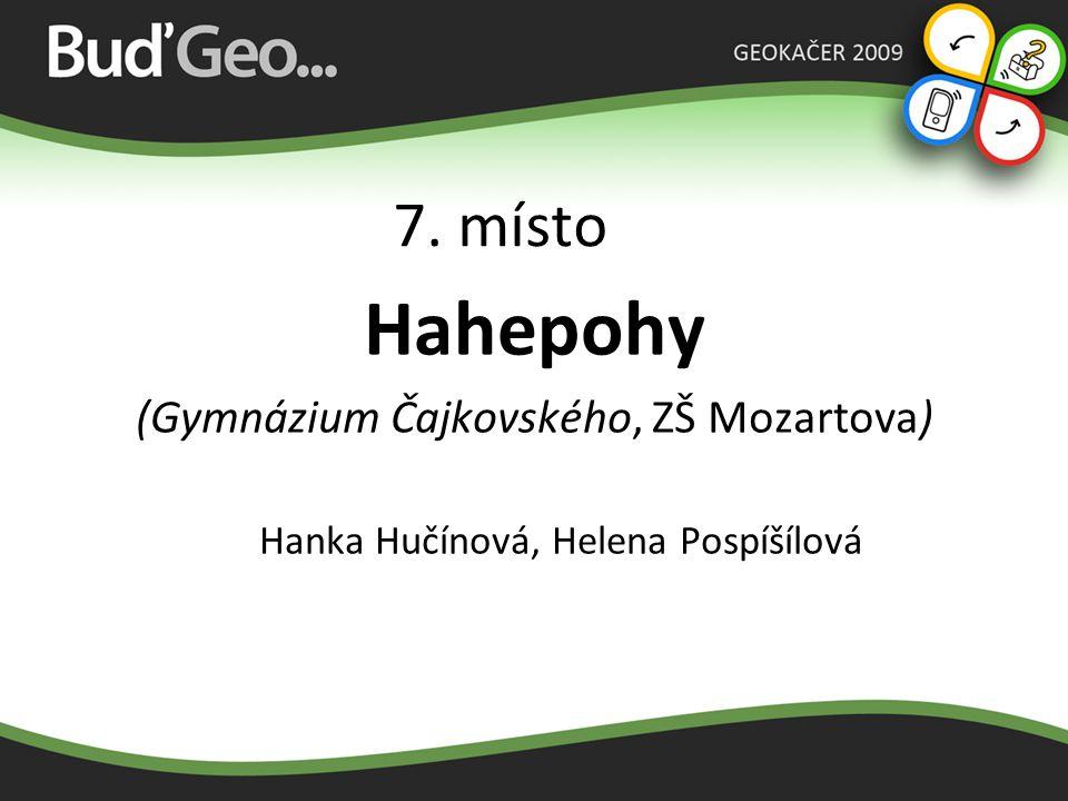 Hahepohy 7. místo (Gymnázium Čajkovského, ZŠ Mozartova)