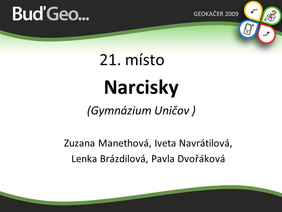 Narcisky 21. místo (Gymnázium Uničov )