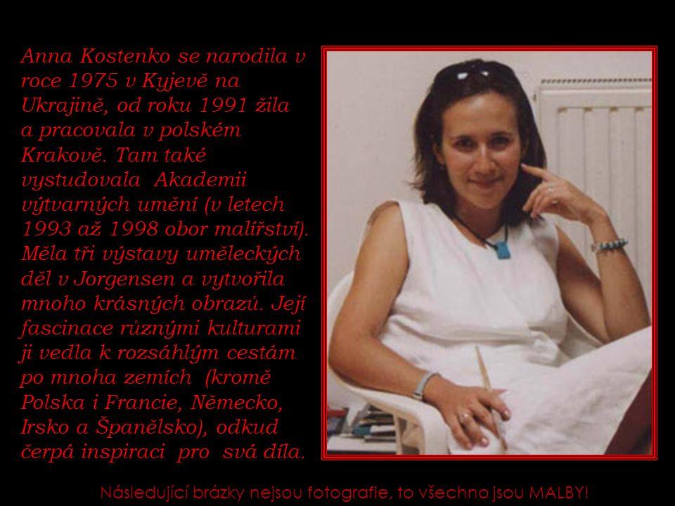 Anna Kostenko se narodila v roce 1975 v Kyjevě na Ukrajině, od roku 1991 žila