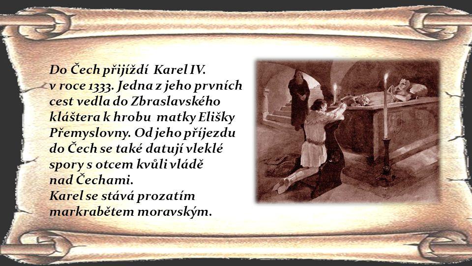 Do Čech přijíždí Karel IV.