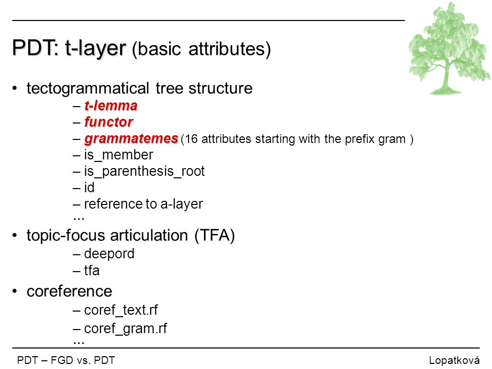 PDT: t-layer (basic attributes)