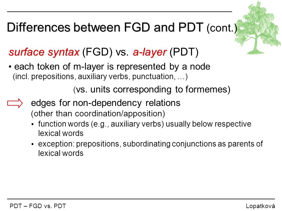 Differences between FGD and PDT (cont.)