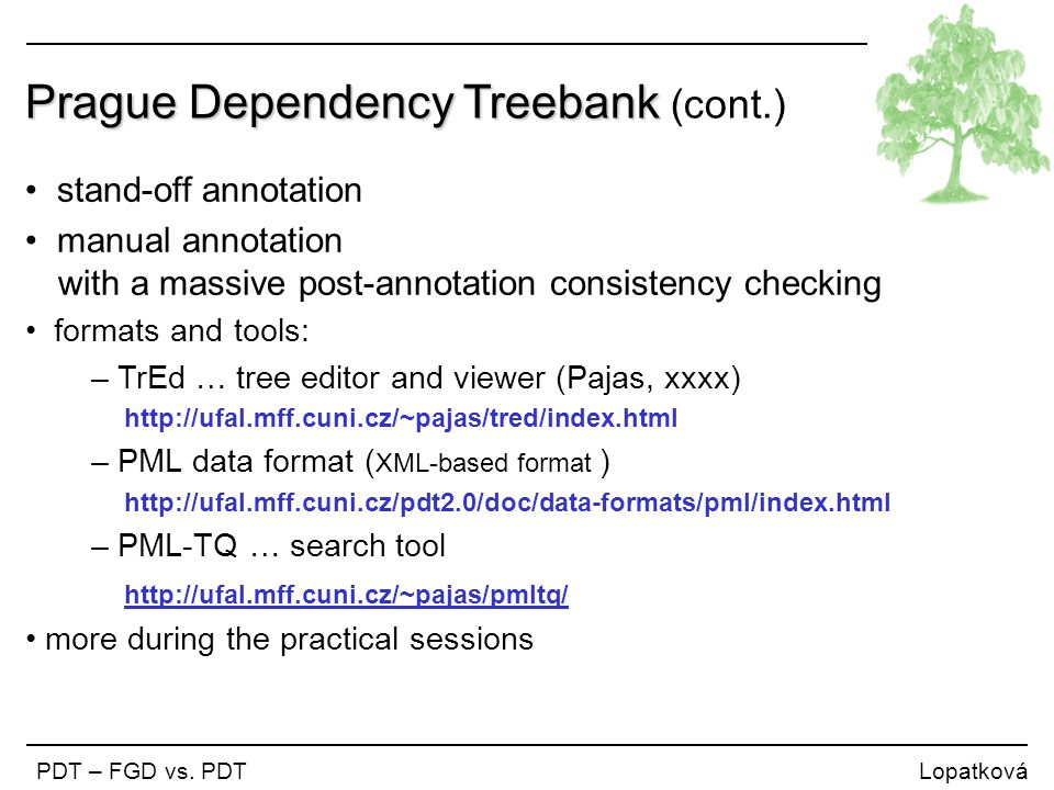 Prague Dependency Treebank (cont.)