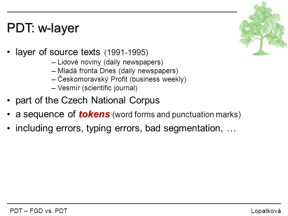 PDT: w-layer layer of source texts (1991-1995)