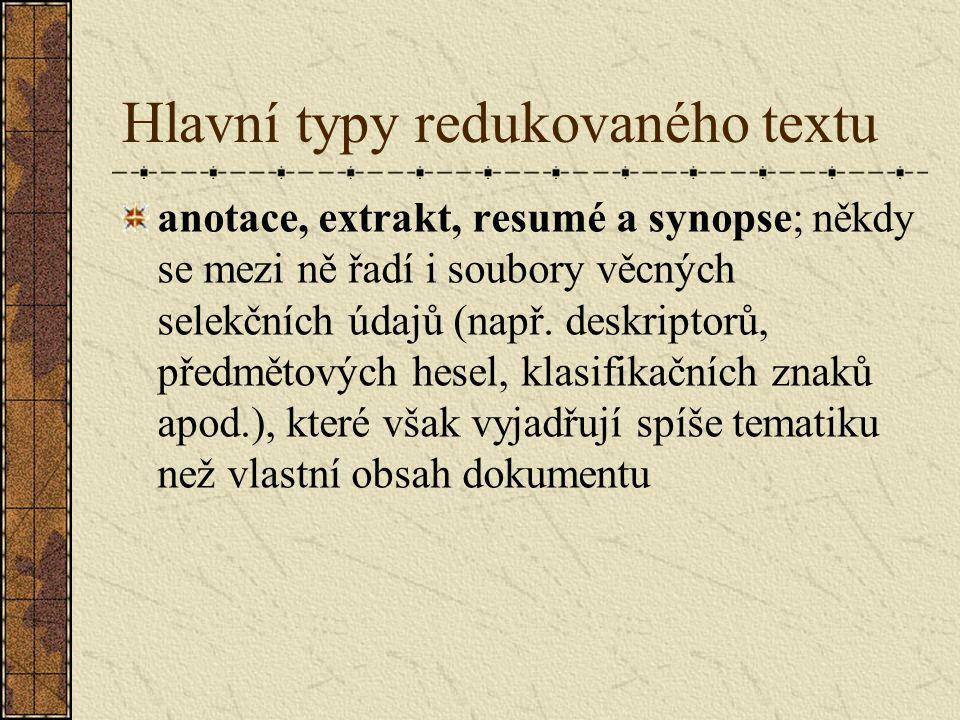 Hlavní typy redukovaného textu