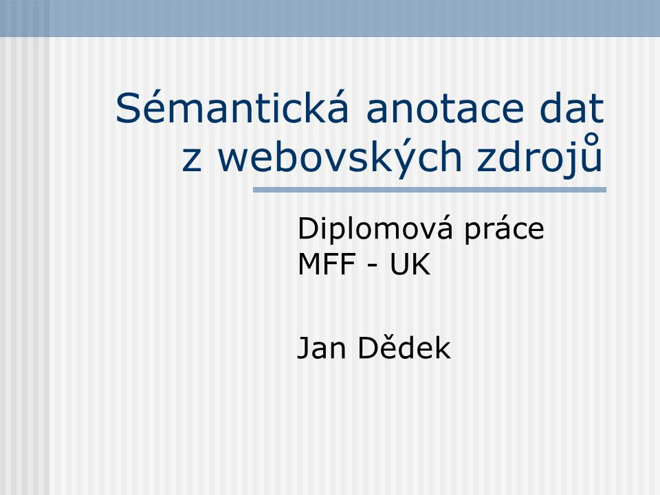 Sémantická anotace dat z webovských zdrojů
