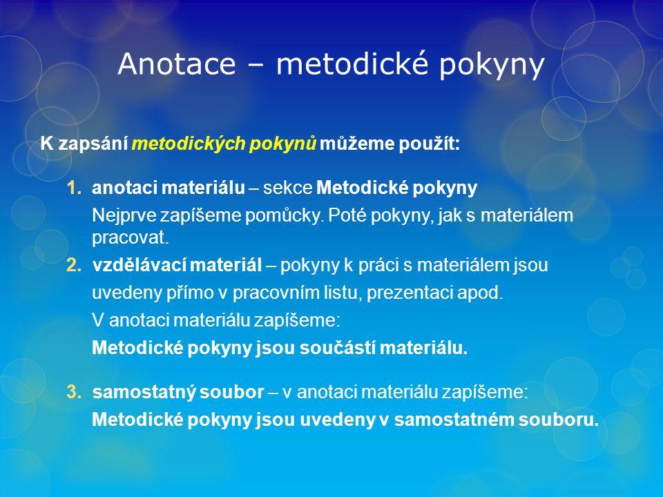 Anotace – metodické pokyny