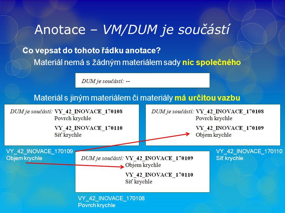 Anotace – VM/DUM je součástí